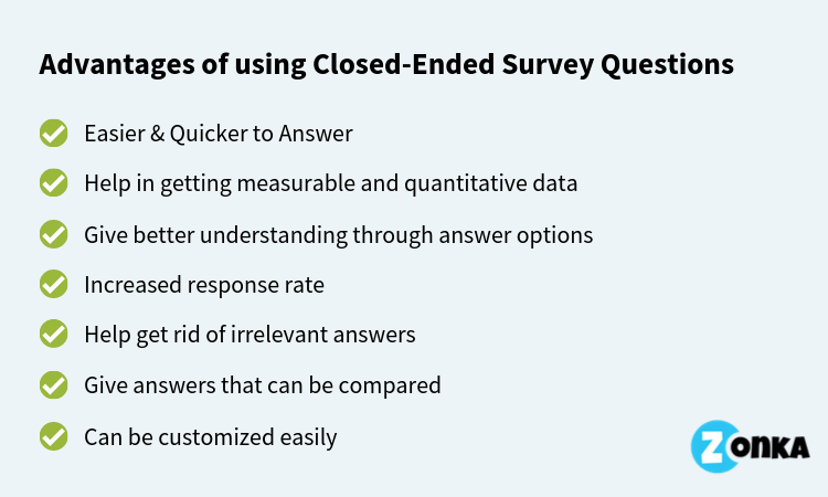 Advantages of Closed Ended Survey Questions