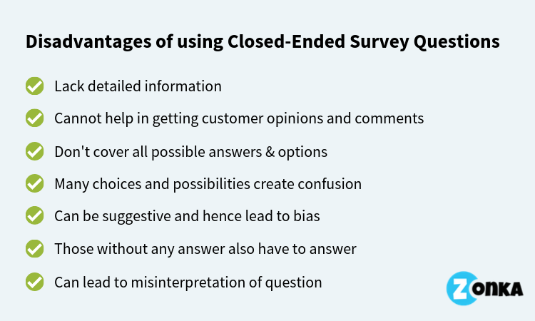 Disadvantages of Closed Ended Survey Questions