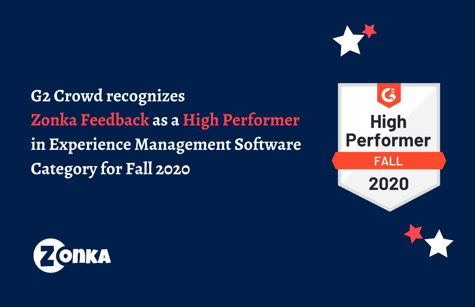 "G2 Crowd recognizes Zonka Feedback a ""High Performer"" amongst Experience Management Software in the Fall 2020 Grid Report"